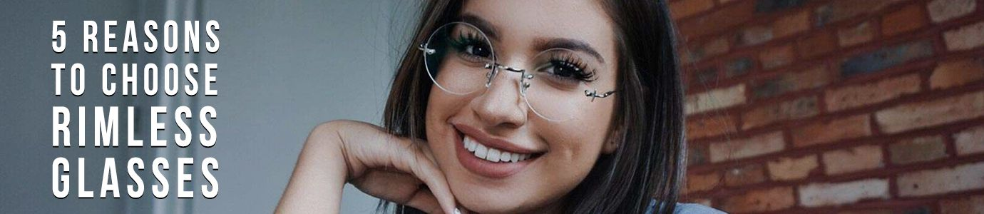 5 Reasons Rimless Glasses Are the Right Choice for Working Professionals Header